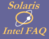 [Solaris x86 FAQ]